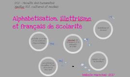 Alphabétisation, illettrisme et français de scolarité