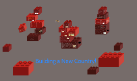 Copy of Building a New Country!