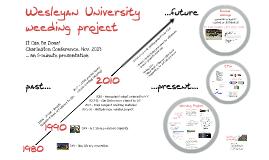 Wesleyan University Weeding Project - 2011-2013