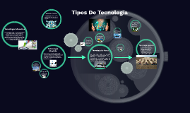 Tipos De Tecnologia