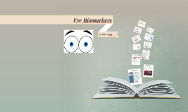 Eye Biomarkers