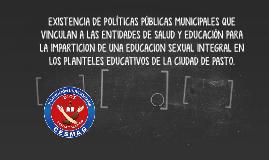EXISTENCIA DE POLÍTICAS PÚBLICAS MUNICIPALES QUE VINCULAN A