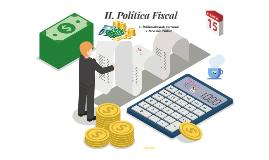 II Polìtica Fiscal