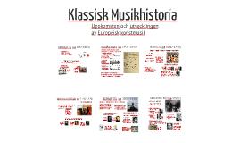 Copy of Klassisk Musikhistoria