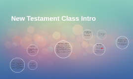 New Testament Class Intro