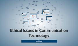 Ethical Issues in Communication Technology