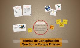 Teorías de Conspiración: Que Son y Porque Existen