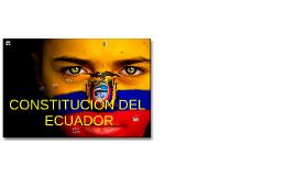 Copy of CONSTITUCIÓN DEL ECUADOR