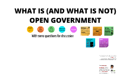 WHAT IS (AND WHAT IS NOT) OPEN GOVERNMENT