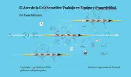 El Arte de la Colaboración: Trabajo en Equipo y la Proactivi
