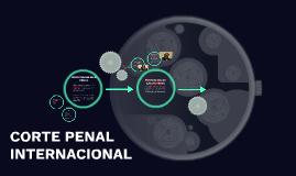 Copy of CORTE PENAL INTERNACIONAL
