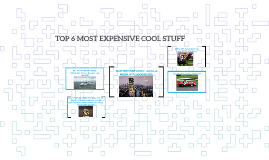 TOP 6 MOST EXPENSIVE COOL STUFF