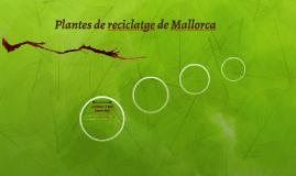 Plantes de reciclatge de Mallorca