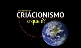 Criacionismo o que é?