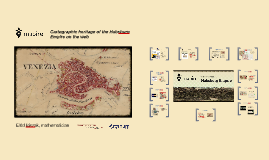 Copy of Cartographic Heritage of the Habsburg Empire on the web - The MAPIRE initiative
