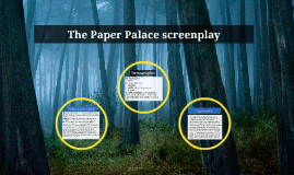 The Paper Palace screenplay