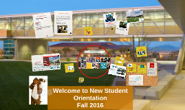 Copy of Welcome to New Student Orientation--Spring 2016