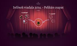 Infósok viadala 2014. - Pelikán csapat