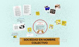 Copy of SOCIEDAD EN NOMBRE COLECTIVO