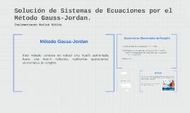 Solución de Sistemas de Ecuaciones por el Método Gauss Jorda