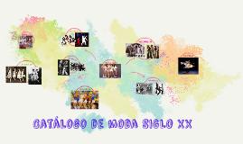 Catálogo de moda SIGLO XX