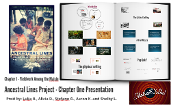 Ancestral Lines: Chapter 1 Group Presentation