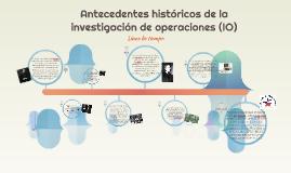 Antecedentes historicos de la investigacion de operaciones (IO)