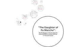 """The Daughter of Fu Manchu"":"