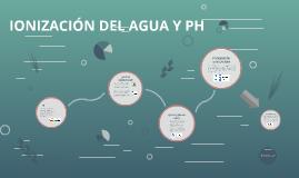 IONIZACIÓN DEL AGUA Y PH