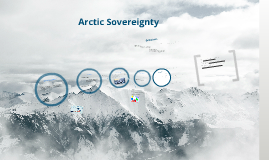 canadian arctic sovereignty Canadian arctic sovereignty and security: historical perspectives climate change is transforming the arctic the ice cover on the arctic ocean is shrinking in breadth and depth, permafrost is melting, and indigenous flora and fauna is threatened.
