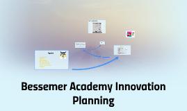 Bessemer Academy Innovation Planning