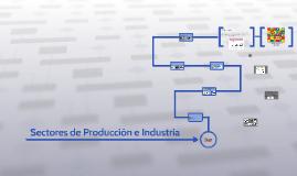 Sectores de Producción e Industria