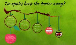 Do apples keep the doctor away?