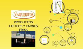 PRODUCTOS LACTEOS Y CARNES FRIAS