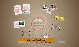 Victim Profiling