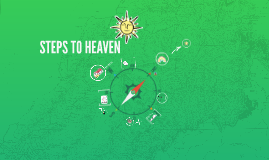 Copy of STEPS TO HEAVEN