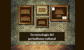 Terminología del periodismo cultural