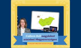 Colleen Bell nagykövet útjai Magyarországon