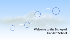 Welcome to the Bishop of Llandaff School