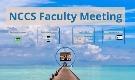 NCCS Faculty meeting 2016