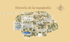 Copy of Historia de la topografía