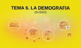 TEMA 6. LA DEMOGRAFIA