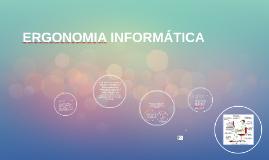Copy of ERGONOMIA INFORMÁTICA