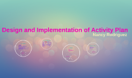 Design and Implementation of Activity Plan