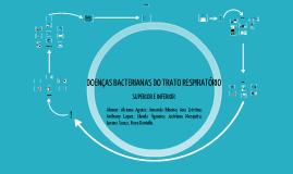 Copy of DOENÇAS BACTERIANAS DO TRATO RESPIRATÓRIO