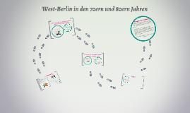 West-Berlin in den 70ern und 80ern Jahren