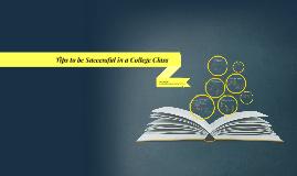 Group Presentation: College Class Success