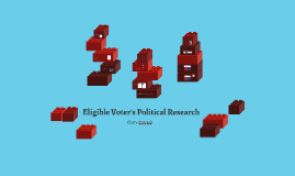 Eligible Voter's Political Research