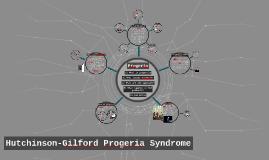 Hutchinson-Gilford Progeria Syndrome