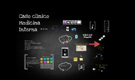 Caso Clínico Medicina Interna